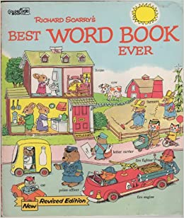 Best Word Book Ever, New Revised Edition: Richard Scarry